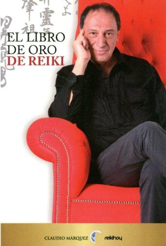 9789879827338: Libro de oro de Reiki, El