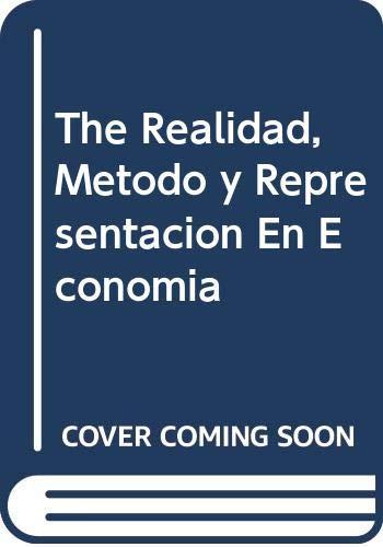 9789879830031: The Realidad, Metodo y Representacion En Economia
