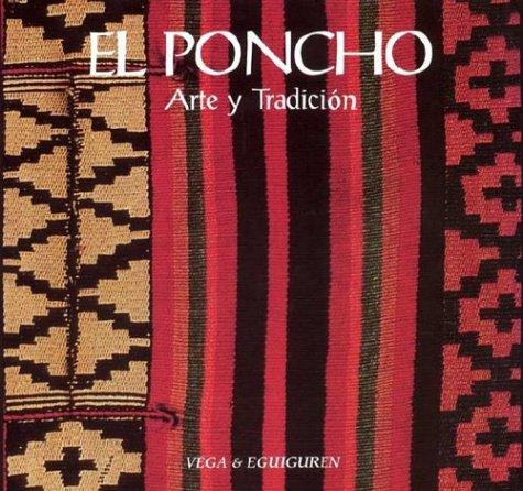 9789879838624: The Poncho, Arte y Tradicion, El
