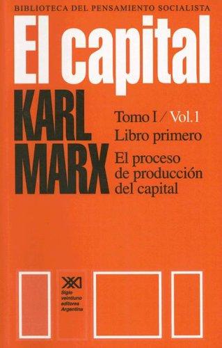 9789879870136: El capital, t.I-1 (Biblioteca del Pensamiento Socialista)