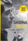 Sabina oral, ciento volando catorce/ Oral Sabina, Hundred Blew Fourteen: Los Poemas De Sabina/ ...