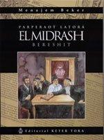 PARPERAOT LATORA EL MIDRASH BERESHIT - MENAJEM BEKER