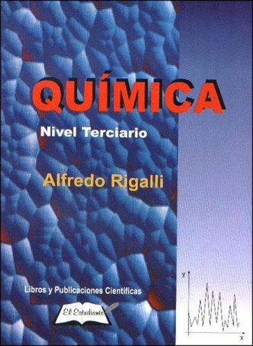 9789879885147: Quimica. Nivel Terciario 2002 (Spanish Edition)