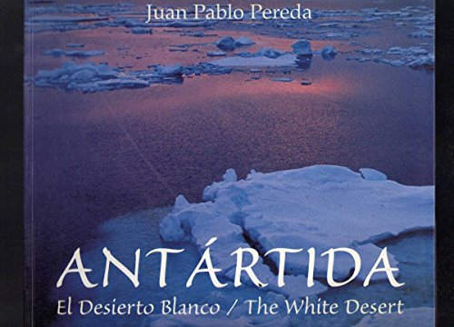 9789879885505: Antartida - The White Desert
