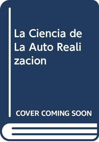 9789879911860: La Ciencia de La Auto Realizacion