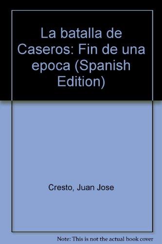 9789879941003: La batalla de Caseros.