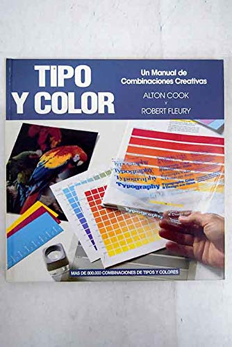 9789879978801: Tipo y Color - Un Manual de Combinaciones Creativa (Spanish Edition)