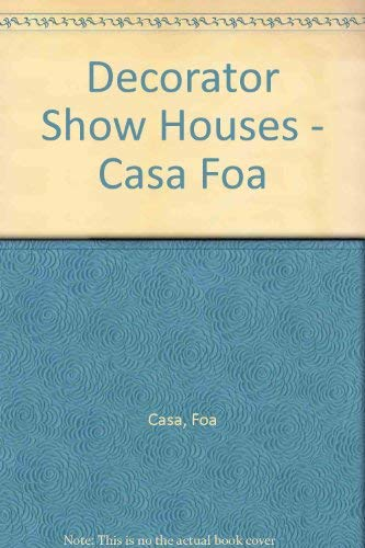 Decorator Show Houses III, Argentina, Brazil, Espana, Peru , Casa FOA, Casa COR, Casa Decor, Casa ...
