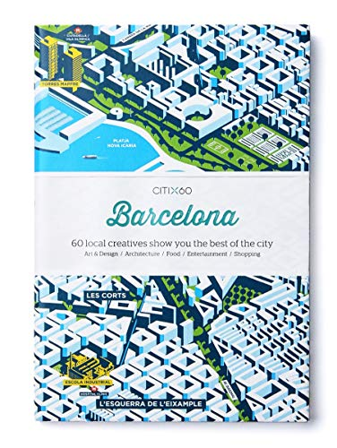 9789881222770: Citi X 60 - Barcelona: 60 Creatives Show You the Best of the City