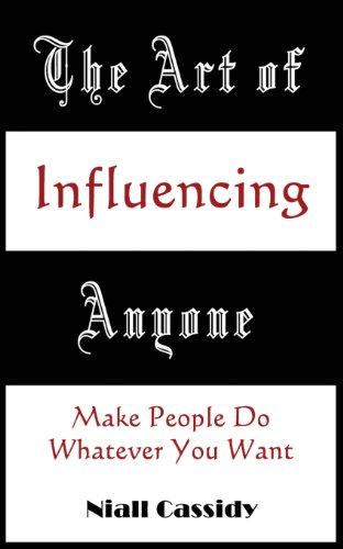 9789881224217: The Art of Influencing Anyone