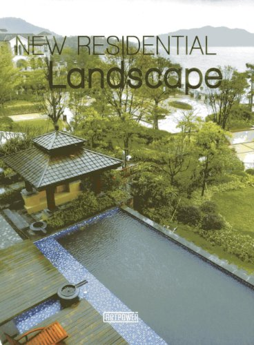 New Residential Landscape: ARTPOWER INTERNATIONAL