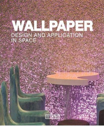 Wallpaper Design and Application in Space: ARTPOWER INTERNATIONAL