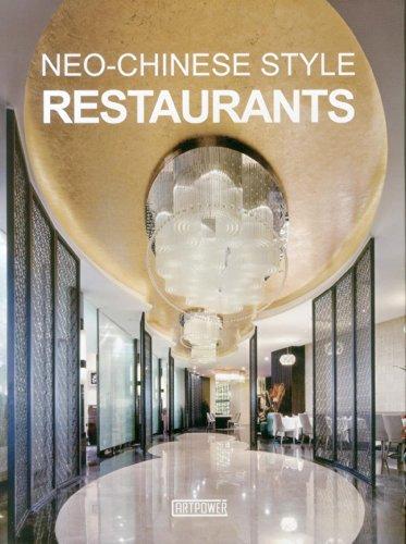 Neo-Chinese Style Restaurants: Artpower