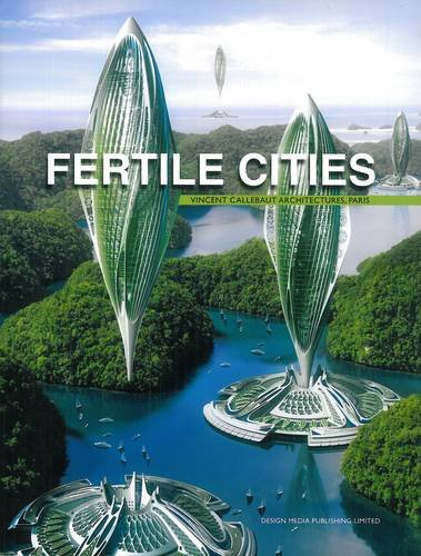 9789881296740: Fertile Cities