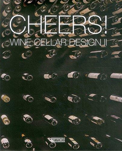 9789881354129: Cheers!: Wine Cellar Design II
