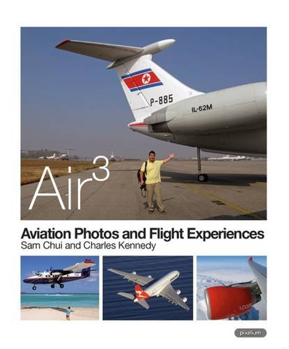 9789881370907: AIR 3: Aviation Photos and Flight Experiences 2014