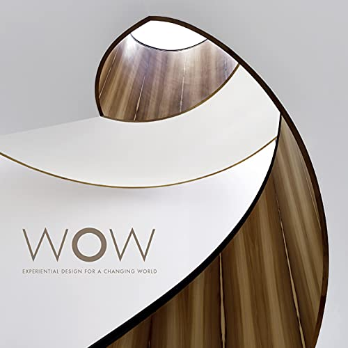 WOW. Experiential Design for a Changing World. Limited edition in fabric clamshell box: Darlene ...