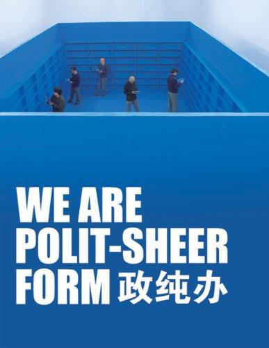 9789881506429: We Are Polit-Sheer-Form: Hong Hao, Xiao Yu, Song Dong, Liu Jianhua, Leng Lin
