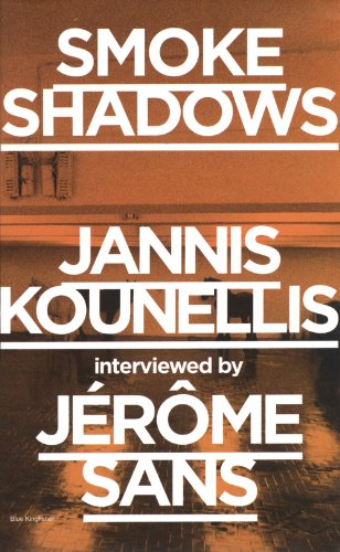 9789881506498: Smoke Shadows: Jannis Kounellis Interviewed
