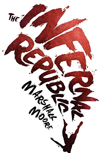 9789881516404: The Infernal Republic