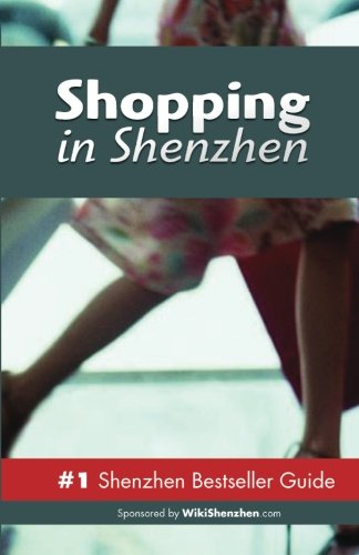 9789881525772: Shopping in Shenzhen: Never Ever Get Lost