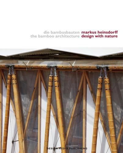 Bamboo Architecture (Hardcover): Markus Heinsdorff