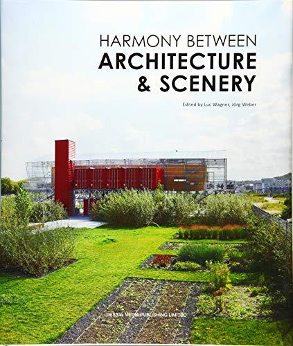 Harmony between Architecture & Scenery: Design Media Publishing Ltd