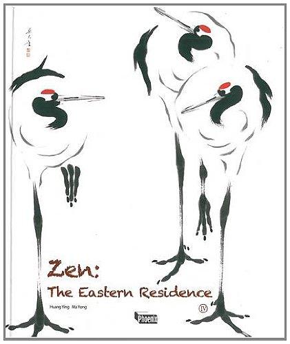 Zen: The Eastern Residence Iv: Huang Ying