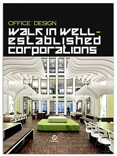 9789881562418: Office Design: Walk in Well Established Corporations