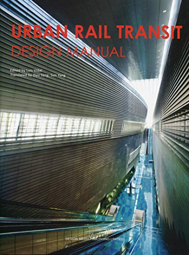 Urban Rail Transit Design Manual: Luis Vidal