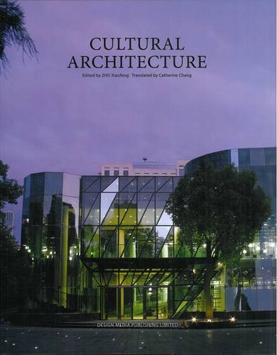 Cultural Architecture (Hardcover): Xiaofeng Zhu