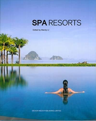 Spa Resorts (Hardback): Mandy Li