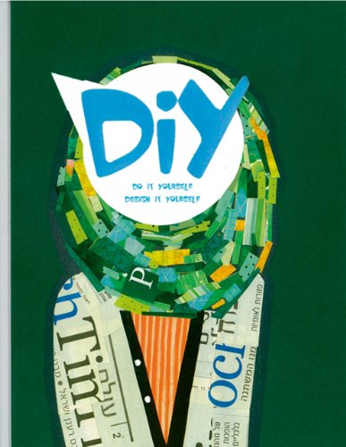 DIY: Do it Yourself, Design it Yourself