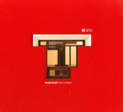 9789881619471: In Situ : George Ranalli Works & Projects