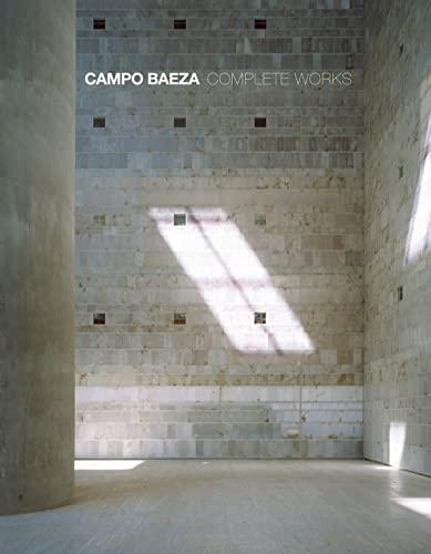 9789881619563: Campo Baeza the Work of Alberto Campo Baeza /Anglais