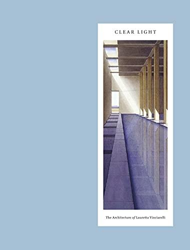 9789881619594: Clear Light: The Architecture of Lauretta Vinciarelli