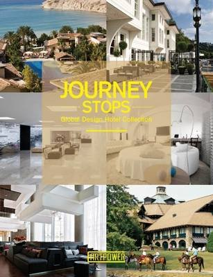 Journey Stops: Global Design Hotel Collection: Jiajia, Xia