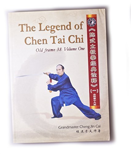 Superior 9789881690494: The Legend Of Chen Tai Chi   Old Frame 38 Routine, Volume One