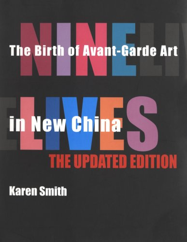 9789881714336: Nine Lives: The Birth of Avant-Garde Art in New China: Updated Edition