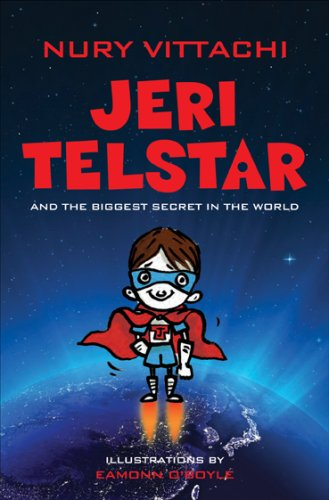 9789881740069: Jeri Telstar and the biggest secret in the world