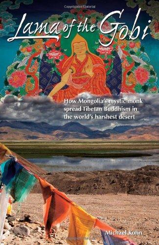 9789881774262: Lama of the Gobi: How Mongolia's Mystic Monk Spread Tibetan Buddhism in the World's Harshest Desert