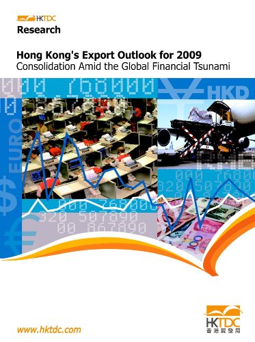 9789881800336: Hong Kong's Export Outlook for 2009: Consolidation Amid the Global Financial Tsunami