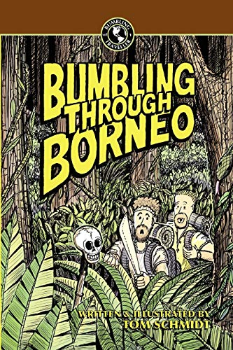 9789881806659: Bumbling Through Borneo (Bumbling Traveller Adventure Series)