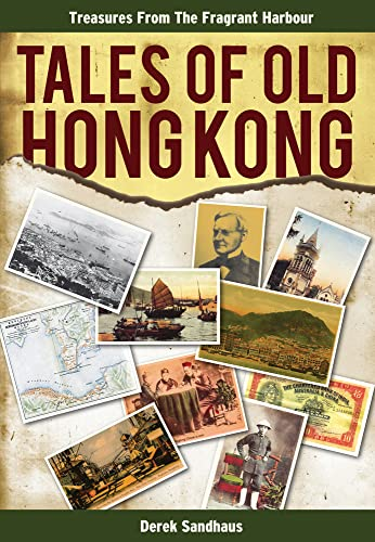 9789881866721: Tales of Old Hong Kong: Treasures from the Fragrant Harbour