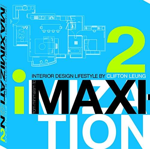 9789881881496: iMAXI2 – Interior Design Lifestyle by Clifton Leung
