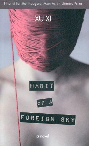9789881896728: Habit of a Foreign Sky: A Novel