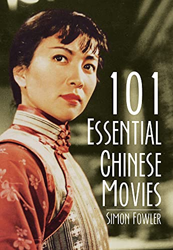 9789881909114: 101 Essential Chinese Movies