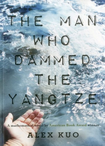 The Man Who Dammed the Yangtze: A: Alex Kuo