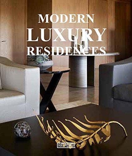 Modern Luxury Residences (Hardcover): Artpower