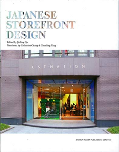 Japanese Storefront Design: Qu, Jinling